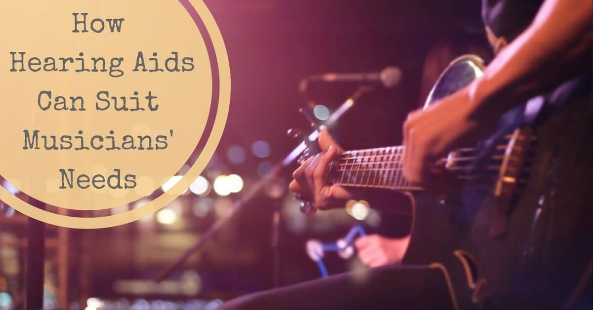 Hearing Aids and Musicians needs