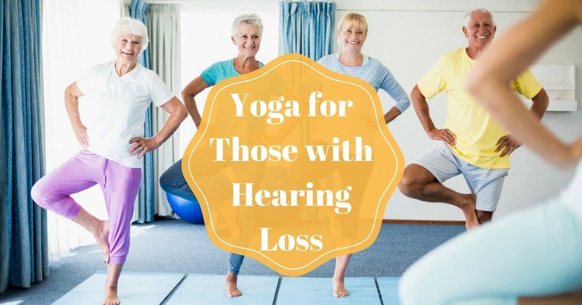 Yoga for those with hearing loss