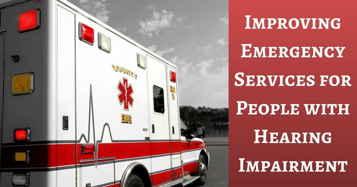 my hearing centers- improving emergency services for people with hearing impairment