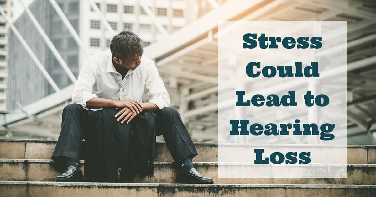 Stress could lead to hearing loss