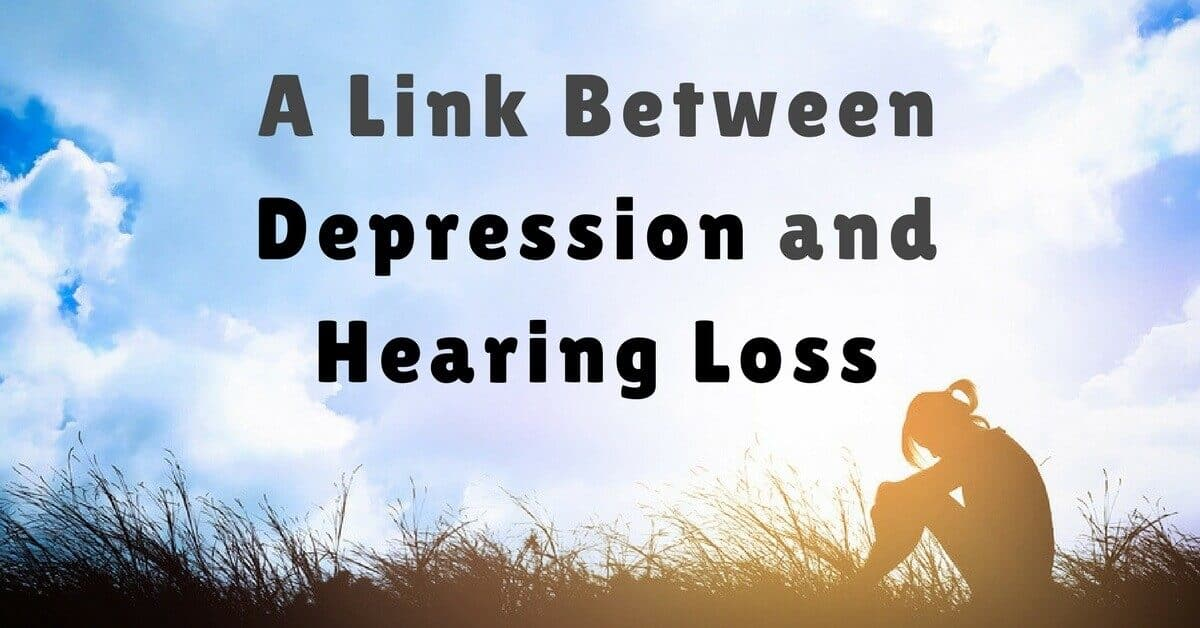 A Link Between Depression and Hearing Loss