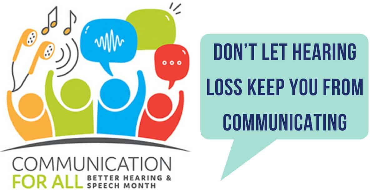Don't Let Hearing Loss Keep You from Communicating