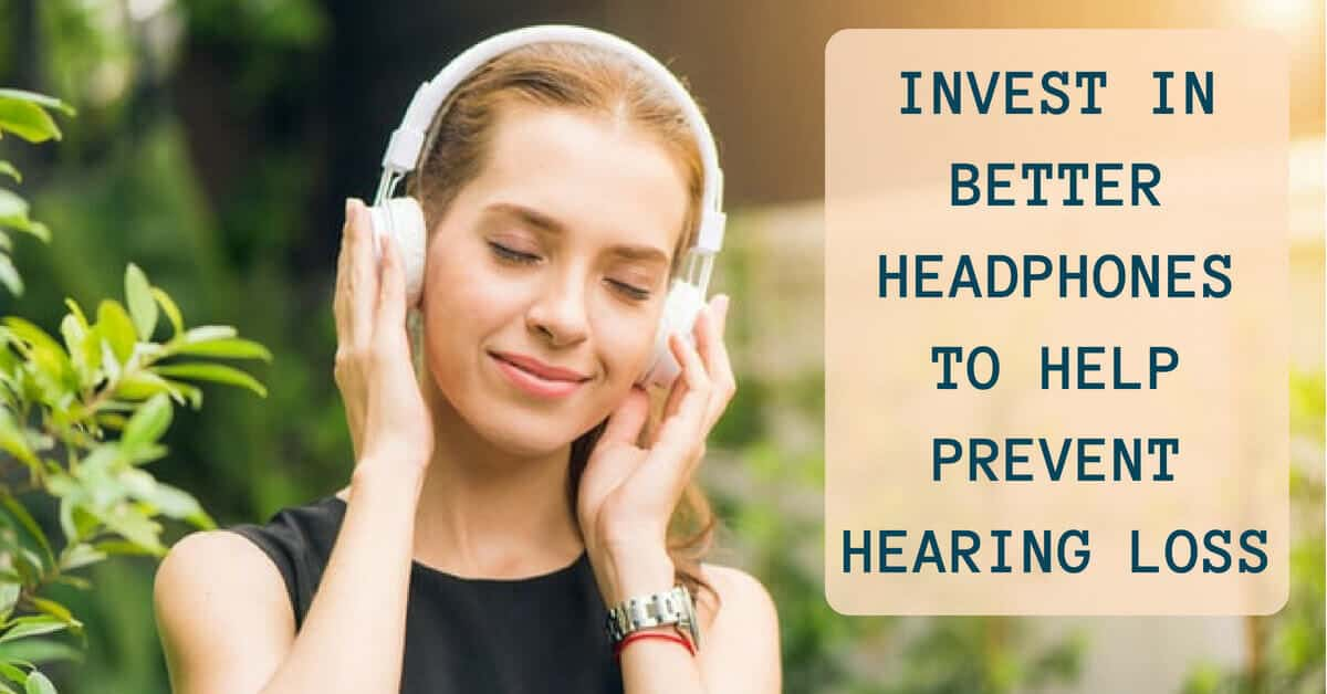 Invest in Better Headphones to Help Prevent Hearing Loss