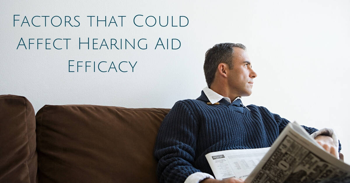Factors that Could Affect Hearing Aid Efficacy