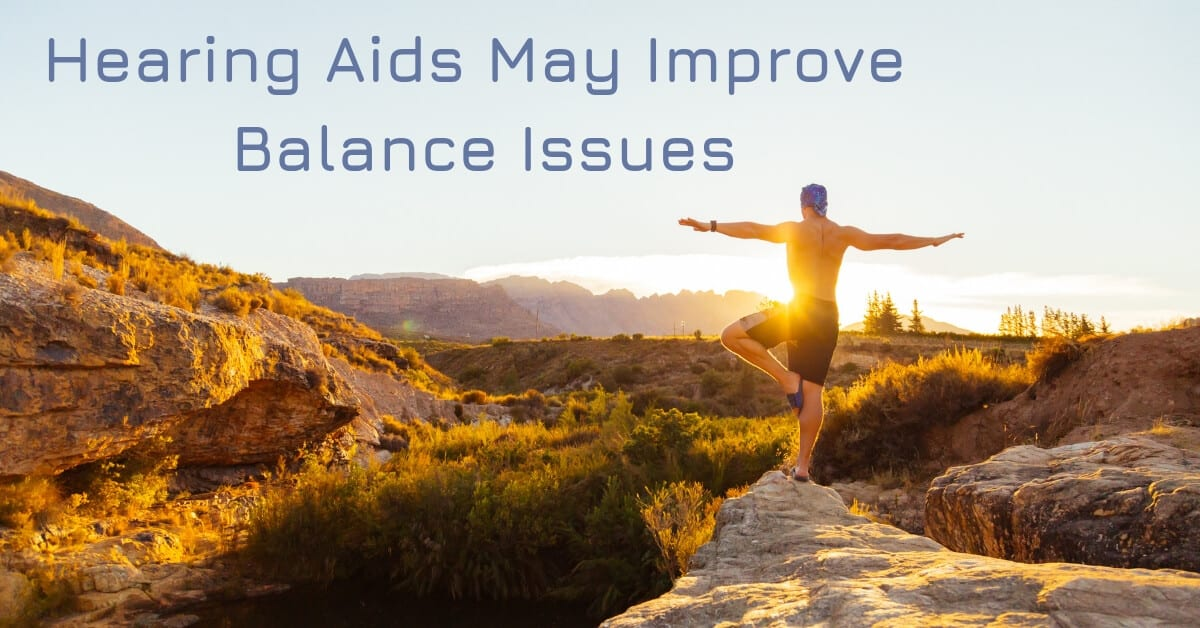Hearing Aids May Improve Balance Issues
