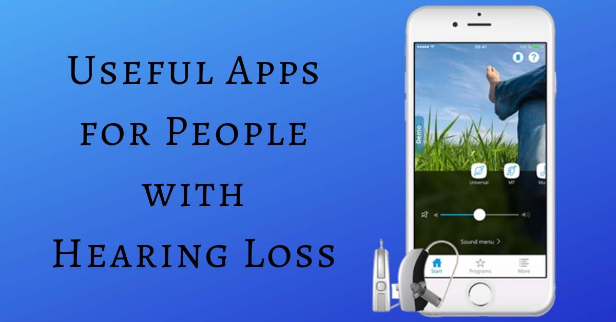 Useful Apps for People with Hearing Loss