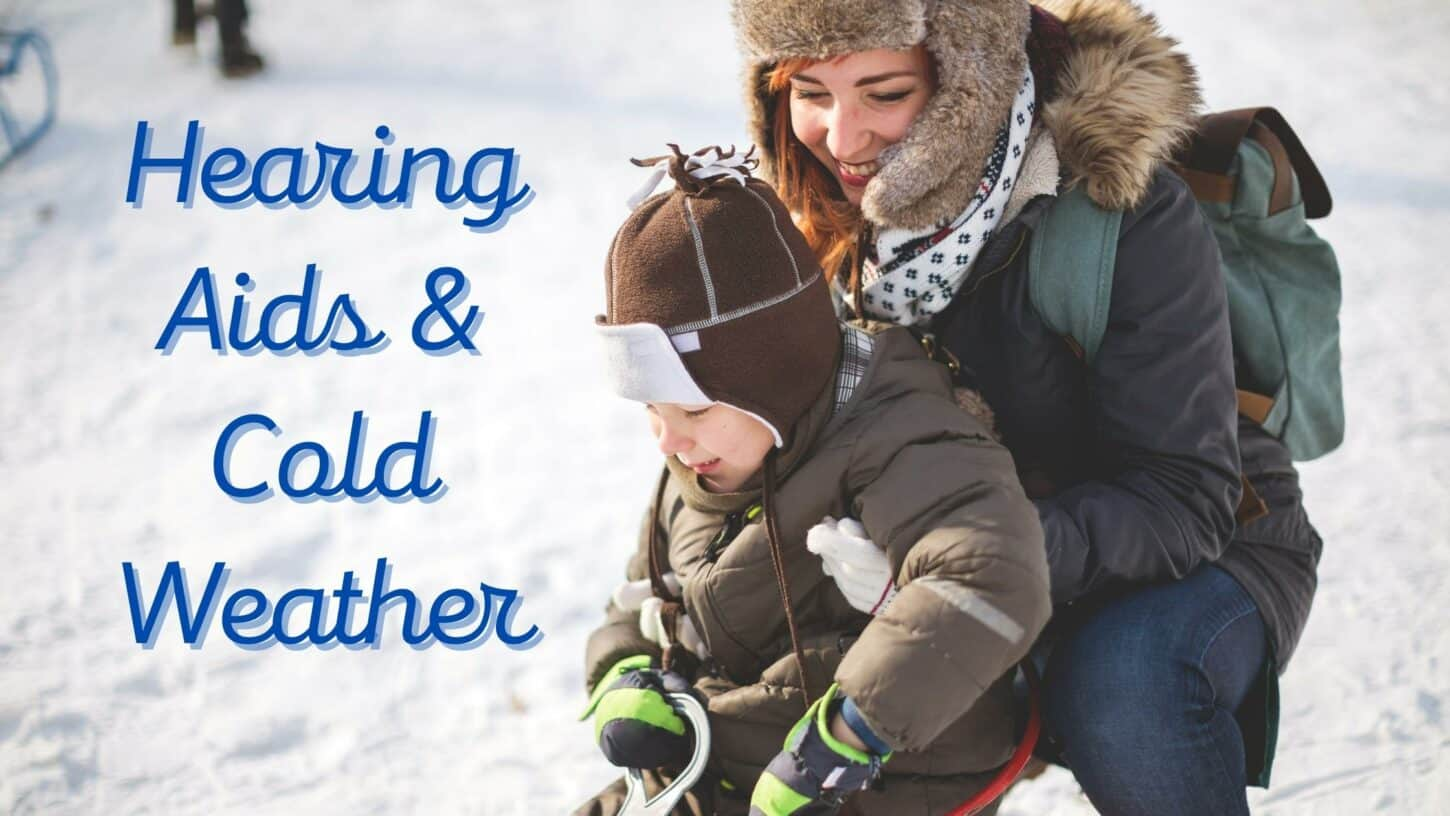Hearing Aids & Cold Weather