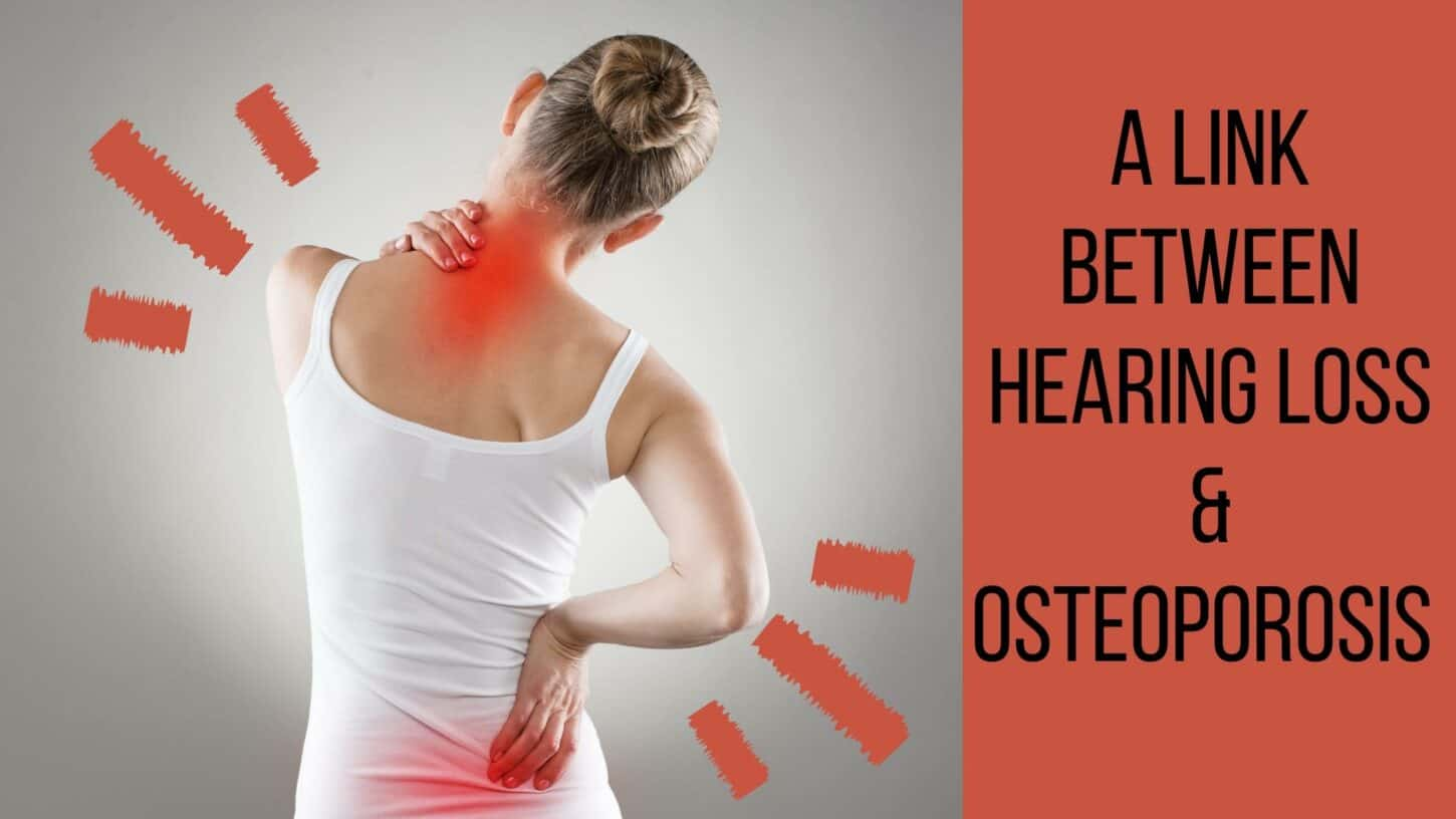 A Link between Hearing Loss & Osteoporosis