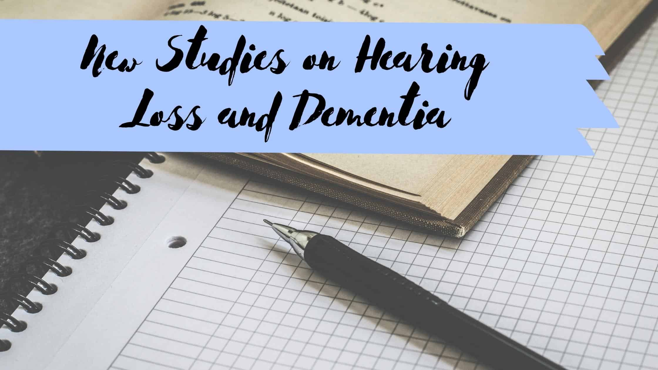 """Featured image for """"New Studies on Hearing Loss and Dementia"""""""