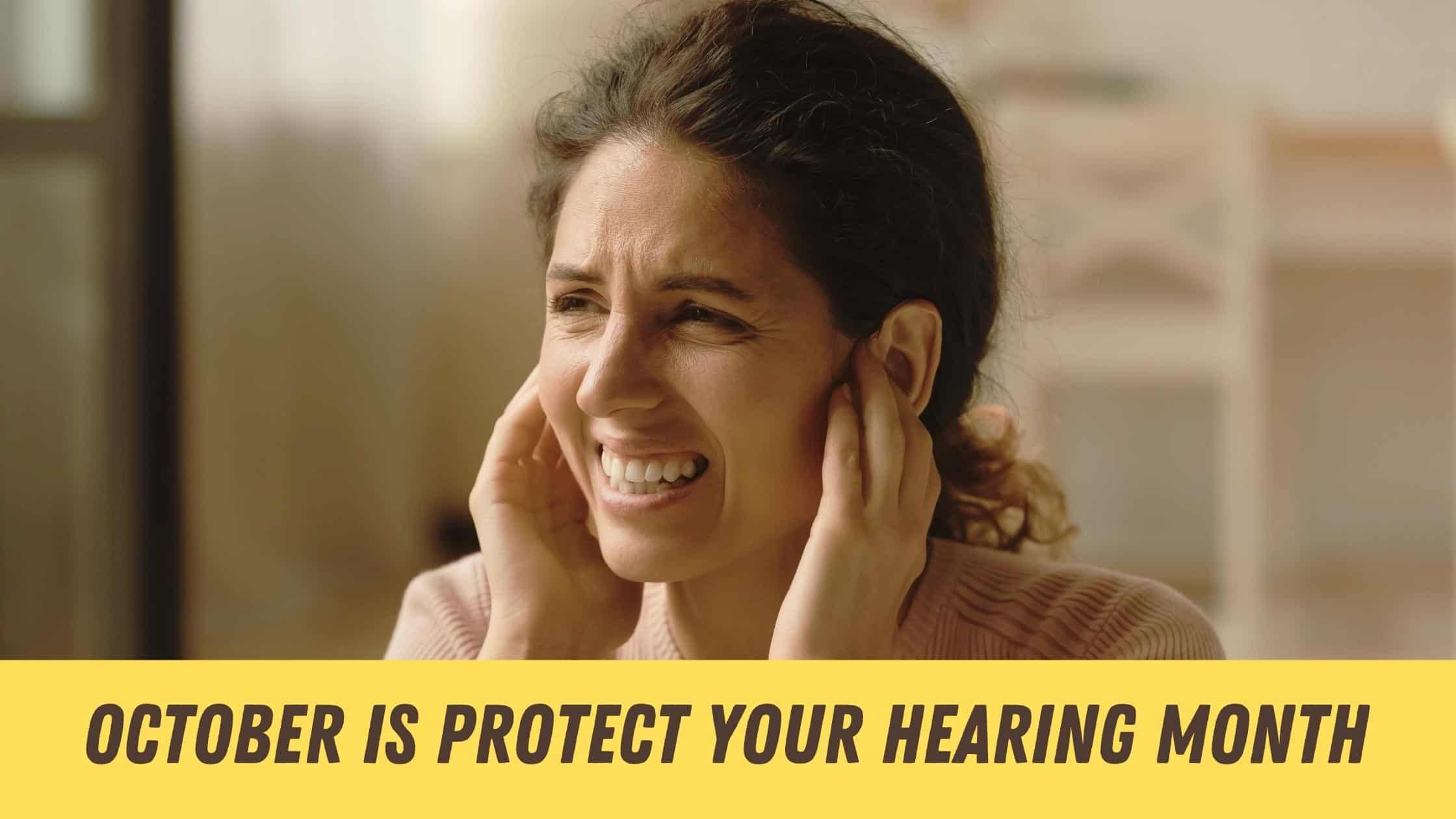 """Featured image for """"October is Protect Your Hearing Month"""""""